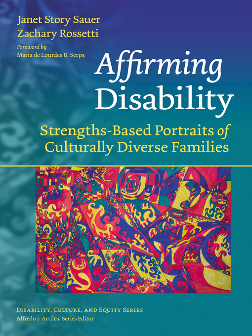 Affirming Disability Strengths-Based Portraits of Culturally Diverse Families