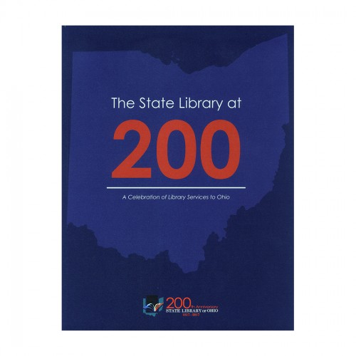 Book cover - The State Library at 200: A Celebration of Library Services to Ohio