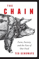 Book cover for The chain : farm, factory, and the fate of our food