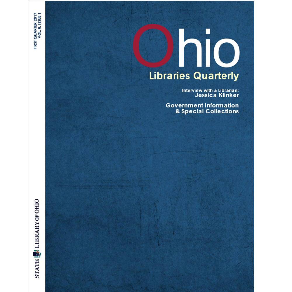 Image of cover for the Ohio Libraries Quarterly Vol. 6, Issue 1