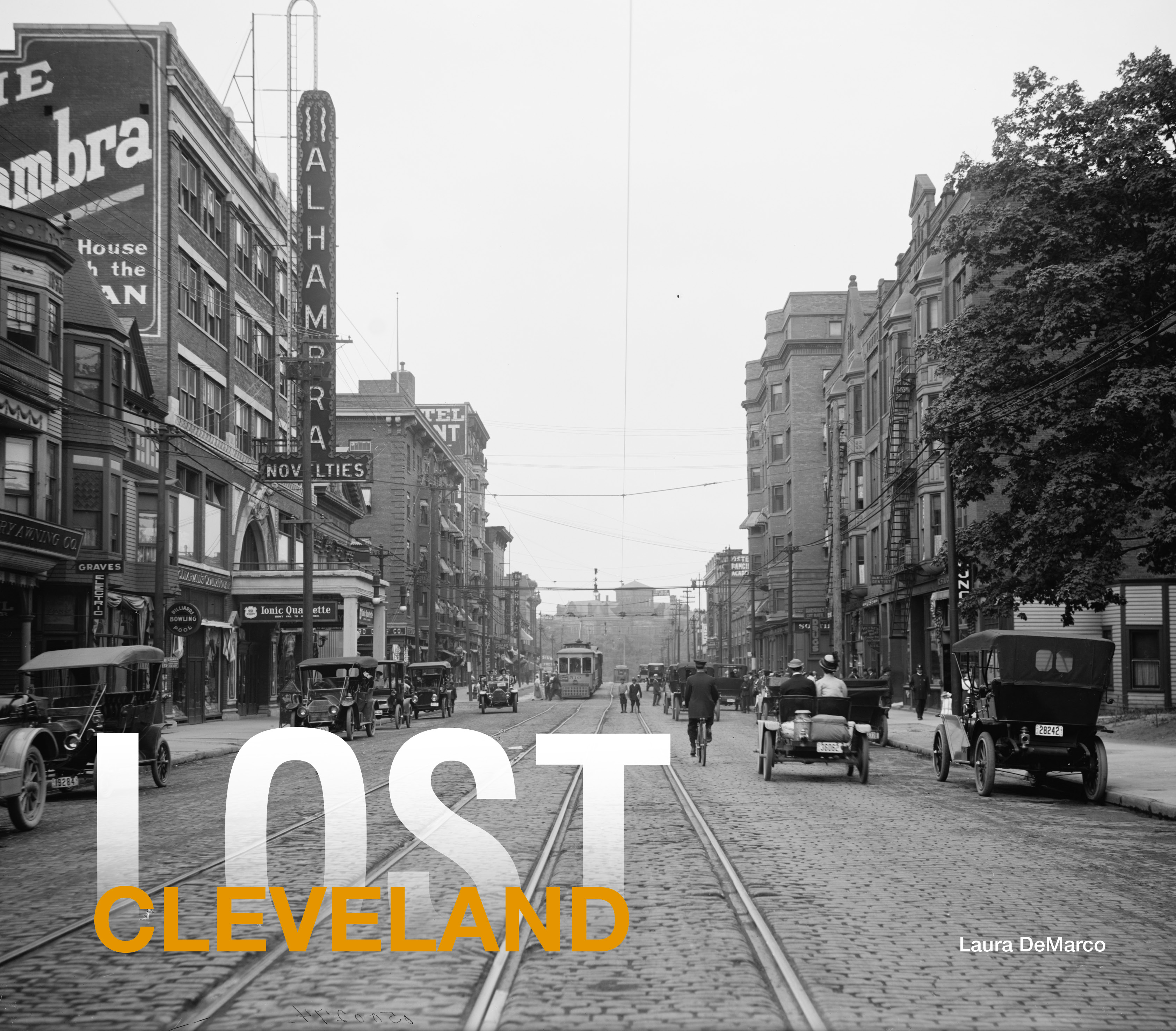 Lost Cleveland By Laura DeMarco