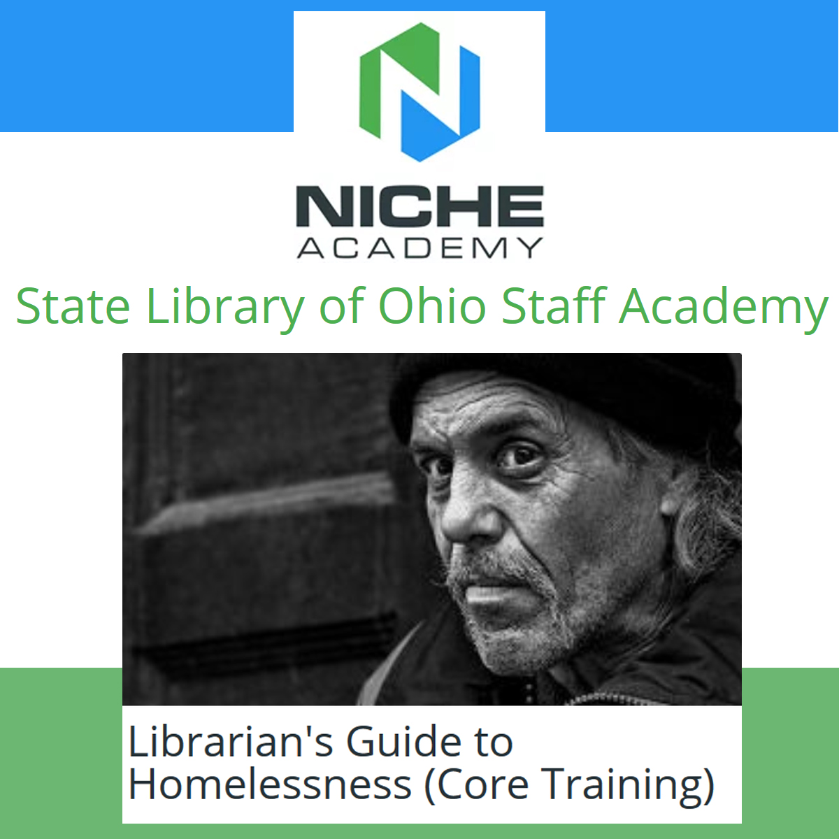 Niche Academy logo with title slide of Librarian's Guide to Homelessness Training