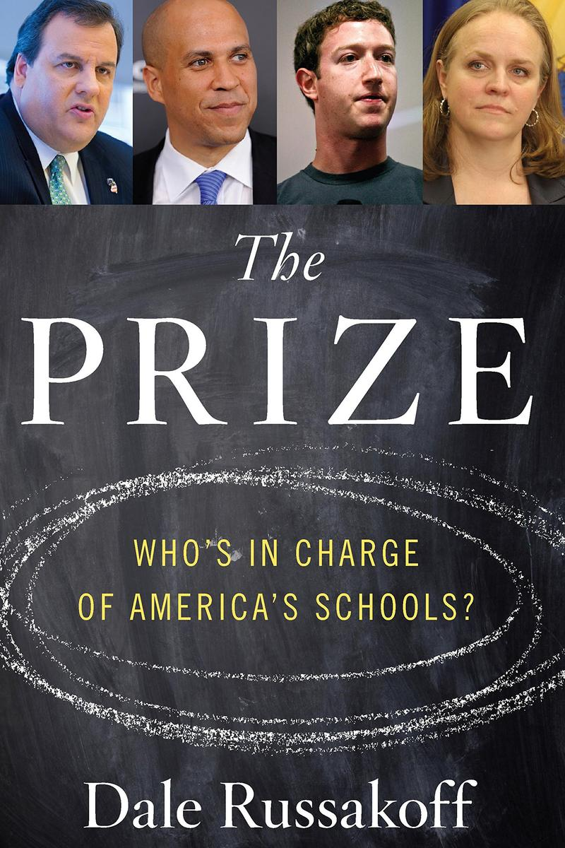 The prize : who's in charge of America's schools?