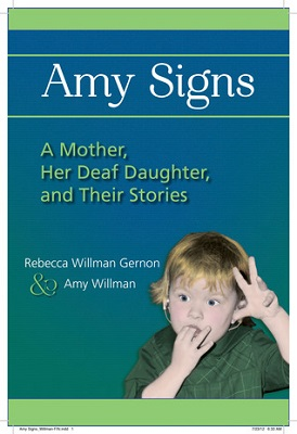 Amy signs : a mother, her deaf daughter, and their stories