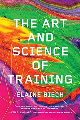 The art and science of training by Elaine Biech