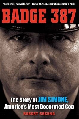 Badge 387 : the story of Jim Simone, America's most decorated cop