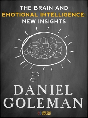 The brain and emotional intelligence : new insights