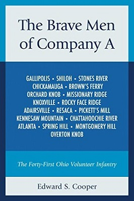 The brave men of Company A : the Forty-First Ohio Volunteer Infantry