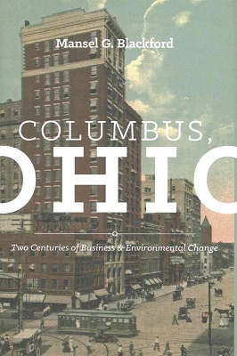 Columbus, Ohio : two centuries of business and environmental change