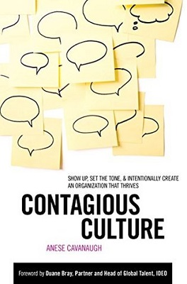 Book cover for Contagious culture : show up, set the tone, and intentionally create an organization that thrives