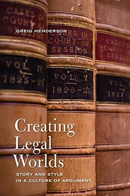 Creating legal worlds : story and style in a culture of argument