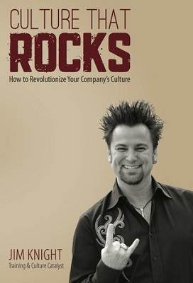 Culture that rocks : how to revolutionize your company's future