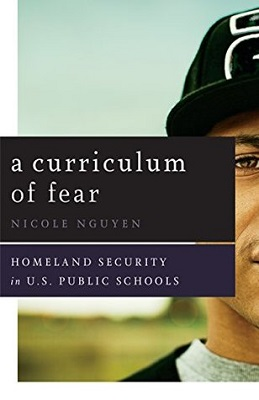 A curriculum of fear : homeland security in U.S. public schools