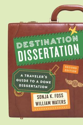 Book cover for Destination dissertation : a traveler's guide to a done dissertation