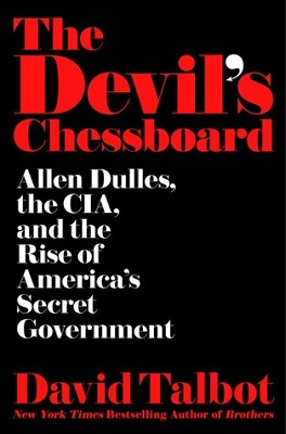 Book cover for The devil's chessboard : Allen Dulles, the CIA, and the rise of America's secret government