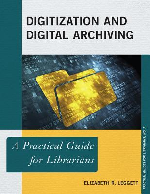 Book cover for Digitization and Digital Archiving