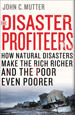 Book cover for Disaster profiteers : how natural disasters make the rich richer and the poor even poorer
