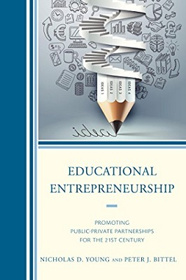 Educational entrepreneurship : promoting public-private partnerships for the 21st century