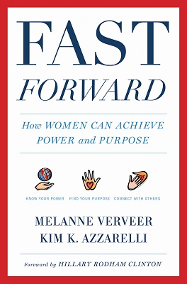 Book cover for Fast forward : how women can achieve power and purpose