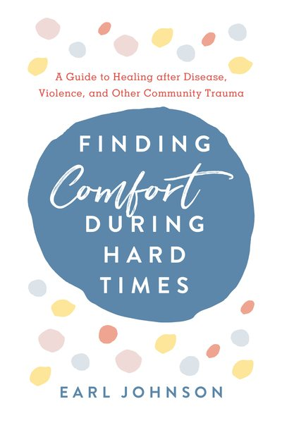 Finding Comfort During Hard Times book cover