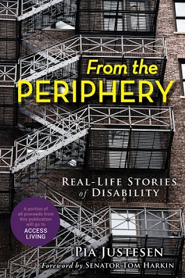 From the periphery: real-life stories of disability by Pia Justesen
