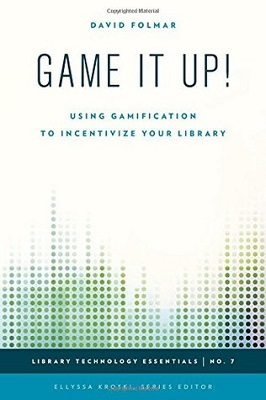 Game it up! : using gamification to incentivize your library