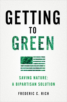 Getting to green : saving nature, a bipartisan solution
