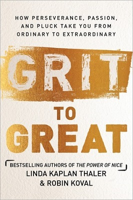 Book cover for Grit to great : how perseverance, passion, and pluck take you from ordinary to extraordinary