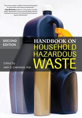 Handbook on household hazardous waste edited by Amy D. Cabaniss