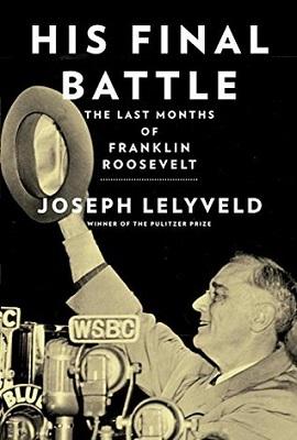 His Final Battle : the last months of Franklin Roosevelt