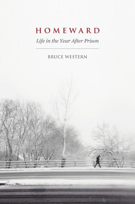 Homeward: life in the year after prison by Bruce Western