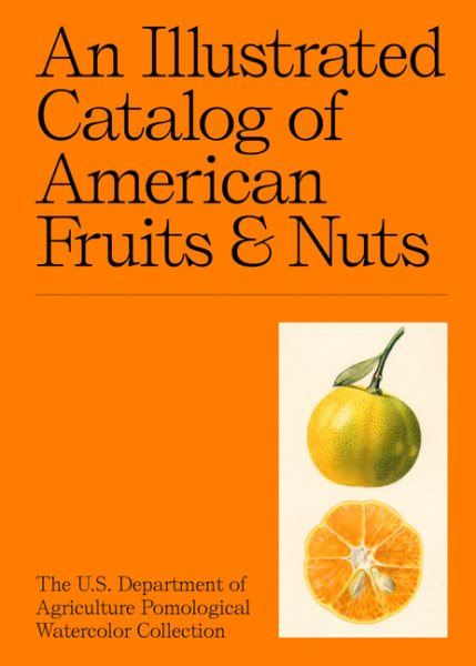 An Illustrated Catalog of American Fruits & Nuts book cover