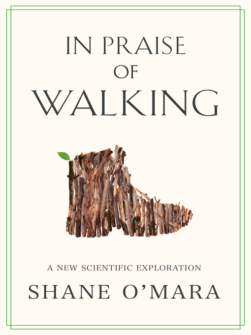 In Praise of Walking: A New Scientific Exploration book cover