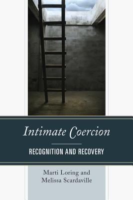 Intimate coercion : recognition and recovery