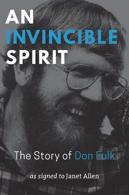 An invincible spirit: the story of Don Fulk by as signed to Janet Allen
