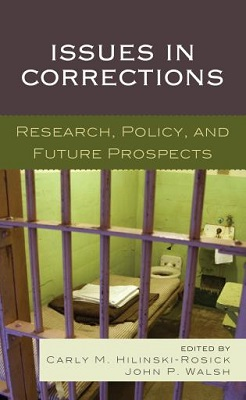 Issues in corrections : research, policy, and future prospects