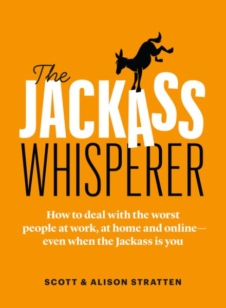 The Jackass Whisperer