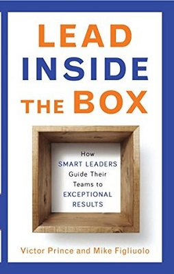 Book cover for Lead inside the box : how smart leaders guide their teams to exceptional results