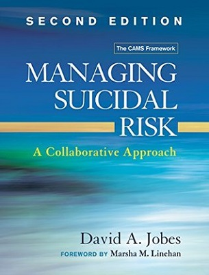 Managing suicidal risk : a collaborative approach