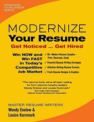 Modernize your resume : get noticed ... get hired
