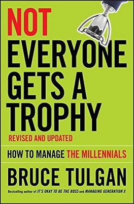 Not everyone gets a trophy : how to manage the millennials
