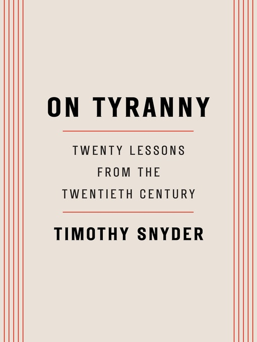 On tyranny : twenty lessons from the twentieth century By Timothy Snyder
