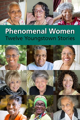 Phenomenal women : twelve Youngstown stories