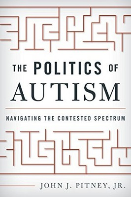 The politics of autism : navigating the contested spectrum