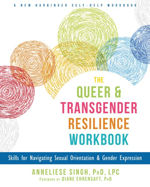 The Queer and Transgender Resilience Workbook book cover