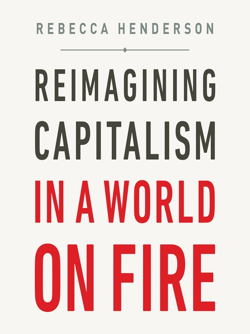 Reimagining Capitalism in a World on Fire book cover