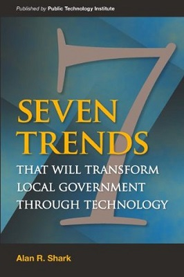book cover for Seven trends that will transform local government through technology / Alan R. Shark