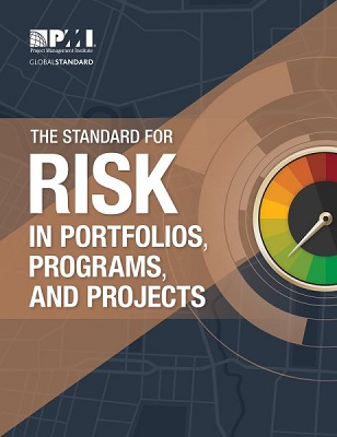 The standard for risk management in portfolios, programs, and projects by Project Management Institute