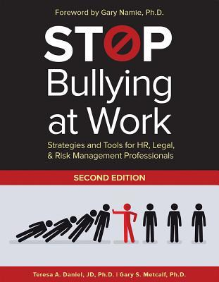 Stop bullying at work : strategies and tools for HR & legal professionals