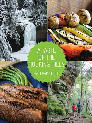 A taste of the Hocking Hills by Matt Rapposelli